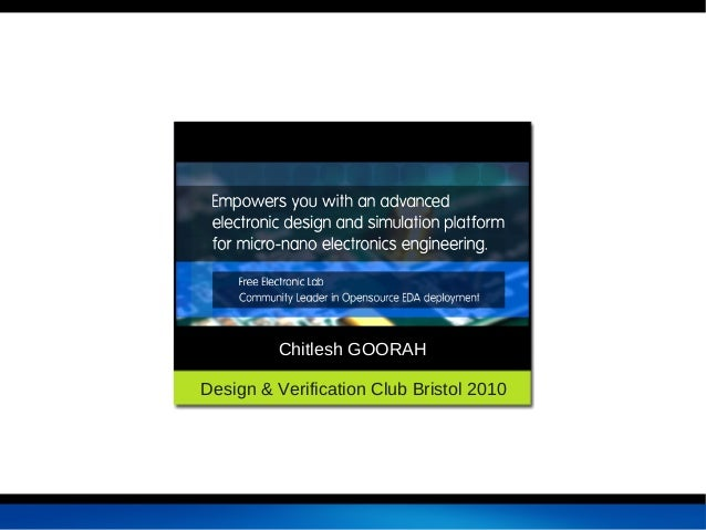Chitlesh GOORAHDesign & Verification Club Bristol 2010           FUDConBrussels2007chitlesh@fedoraproject.org