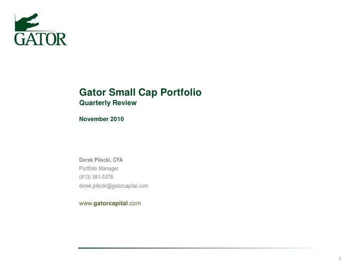 2010 Q3 Gator Small Cap Portfolio Quarterly Review