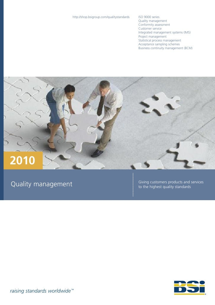 http://shop.bsigroup.com/qualitystandards   ISO 9000 series                                                               ...
