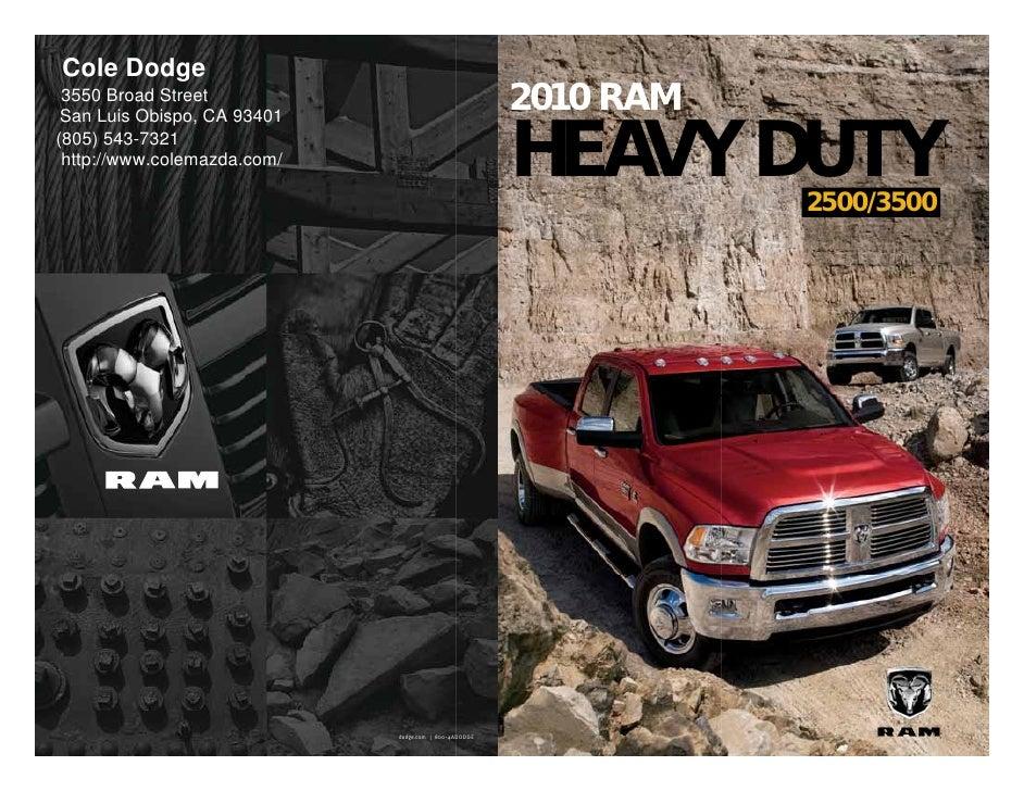Cole Dodge  3550 Broad Street  San Luis Obispo, CA 93401                                                        2010 RAM (...