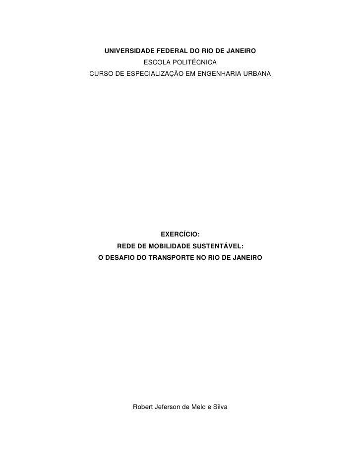 UNIVERSIDADE FEDERAL DO RIO DE JANEIRO             ESCOLA POLITÉCNICACURSO DE ESPECIALIZAÇÃO EM ENGENHARIA URBANA         ...