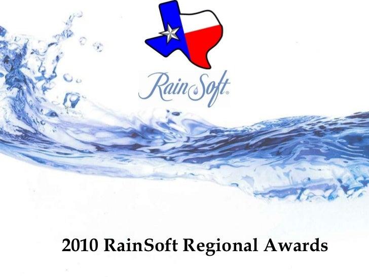 2010 RainSoft Regional Awards