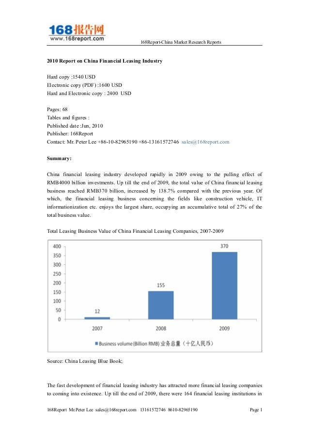 168Report-China Market Research Reports 2010 Report on China Financial Leasing Industry Hard copy :1540 USD Electronic cop...