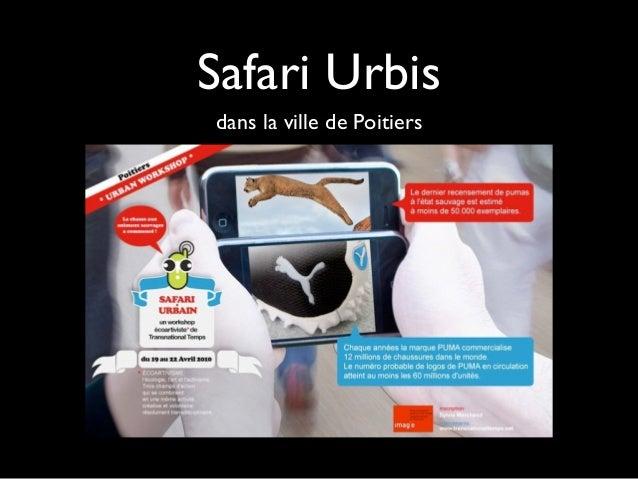 Safari Urbis dans la ville de Poitiers