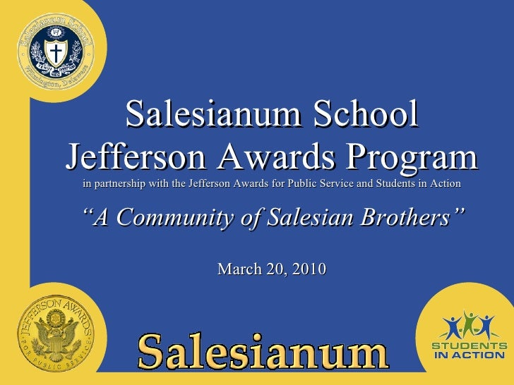 Salesianum School Jefferson Awards Program in partnership with the Jefferson Awards for Public Service and Students in Act...