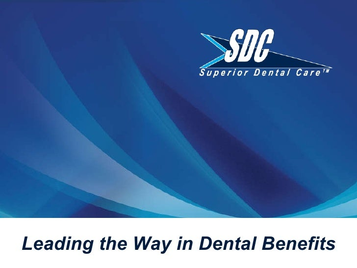 Leading the Way in Dental Benefits
