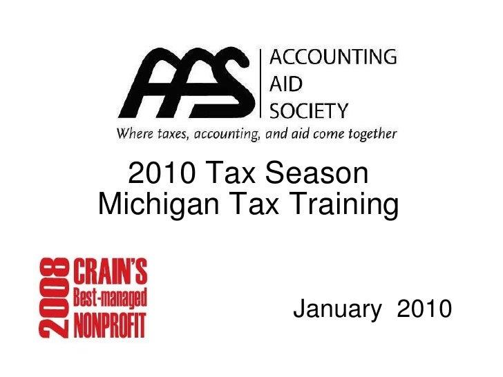 2010 Tax Season Michigan Tax Training <ul><li>January  2010 </li></ul>