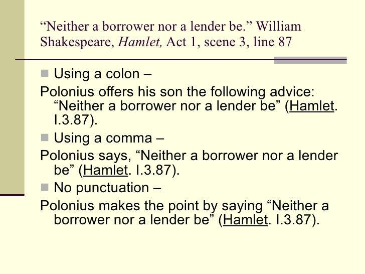 Neither a Borrower Nor a Speller Bee