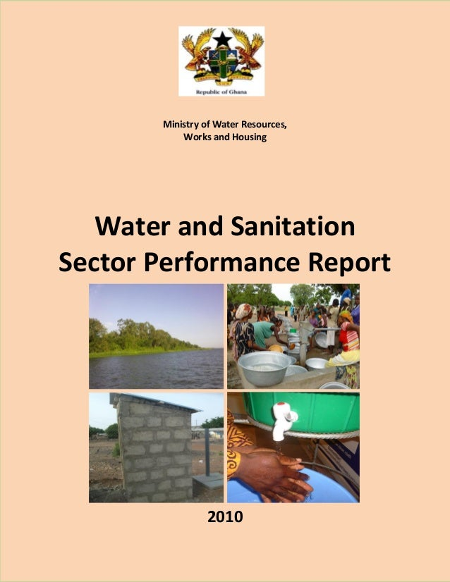 Ministry of Water Resources, Works and Housing  Water and Sanitation Sector Performance Report  2010