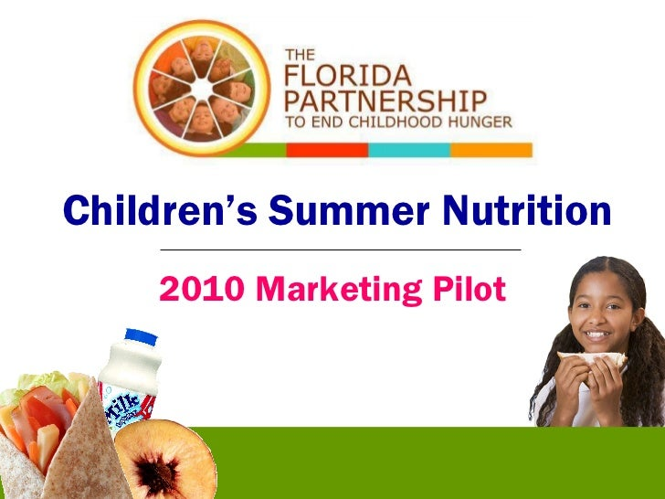 Children's Summer Nutrition 2010 Marketing Pilot
