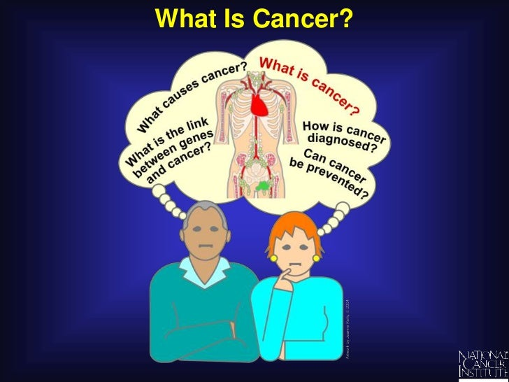What Is Cancer?<br />
