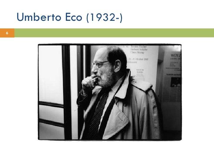 Umberto Eco  (1932-)