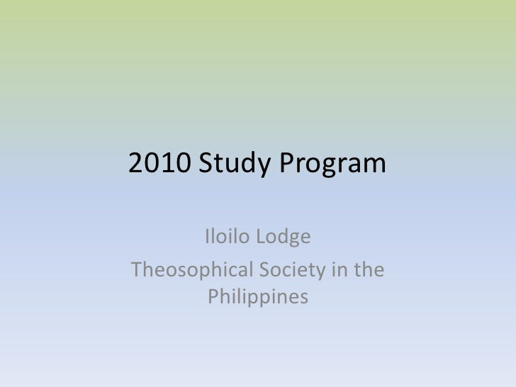 2010 Study Program  Iloilo Lodge Theosophical Society in the Philippines