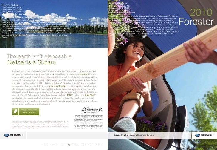 Proctor Subaru 1707 Capital Circle. NE Tallahassee, FL 32308 Sales: 866- 979- 6044 http://www.proctorsubaru.com/ Proctor S...