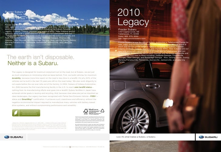 2010 Legacy  Proctor Subaru  1707 Capital Circle. NE  Tallahassee, FL 32308  Sales: 866- 979- 6044  http://www.proctorsuba...