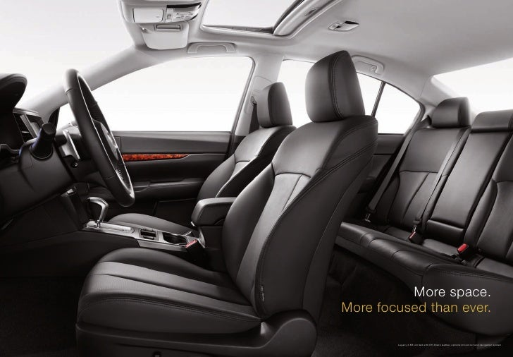 More space. More focused than ever.          Legacy 3.6R Limited with Off-Black leather, optional moonroof and navigation ...