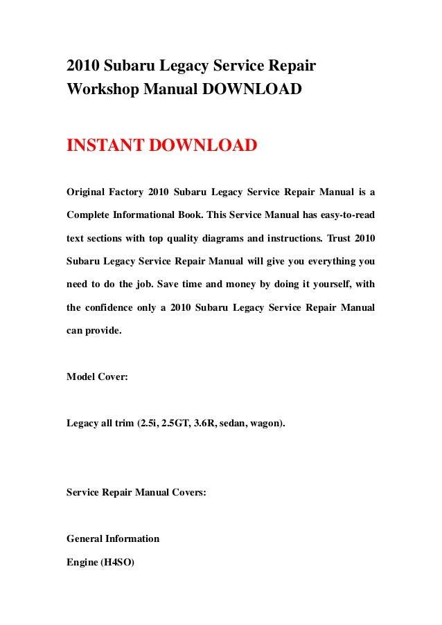 2010 Subaru Legacy Service RepairWorkshop Manual DOWNLOADINSTANT DOWNLOADOriginal Factory 2010 Subaru Legacy Service Repai...