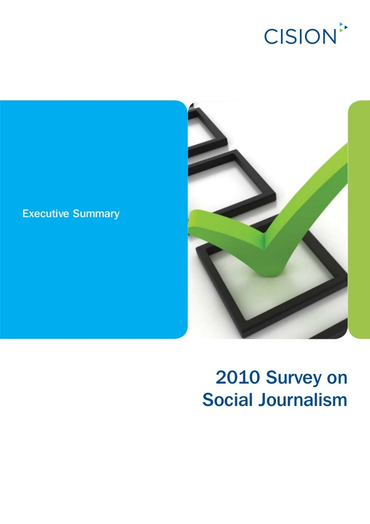 Executive Summary                     2010 Survey on                    Social Journalism