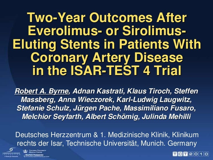 Two-Year Outcomes After Everolimus- or Sirolimus-Eluting Stents in Patients With Coronary Artery Diseasein the ISAR-TEST 4...