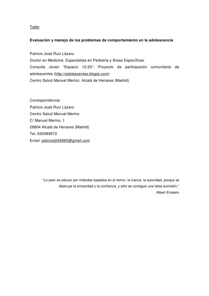 Taller   Evaluación y manejo de los problemas de comportamiento en la adolescencia   Patricio José Ruiz Lázaro Doctor en M...