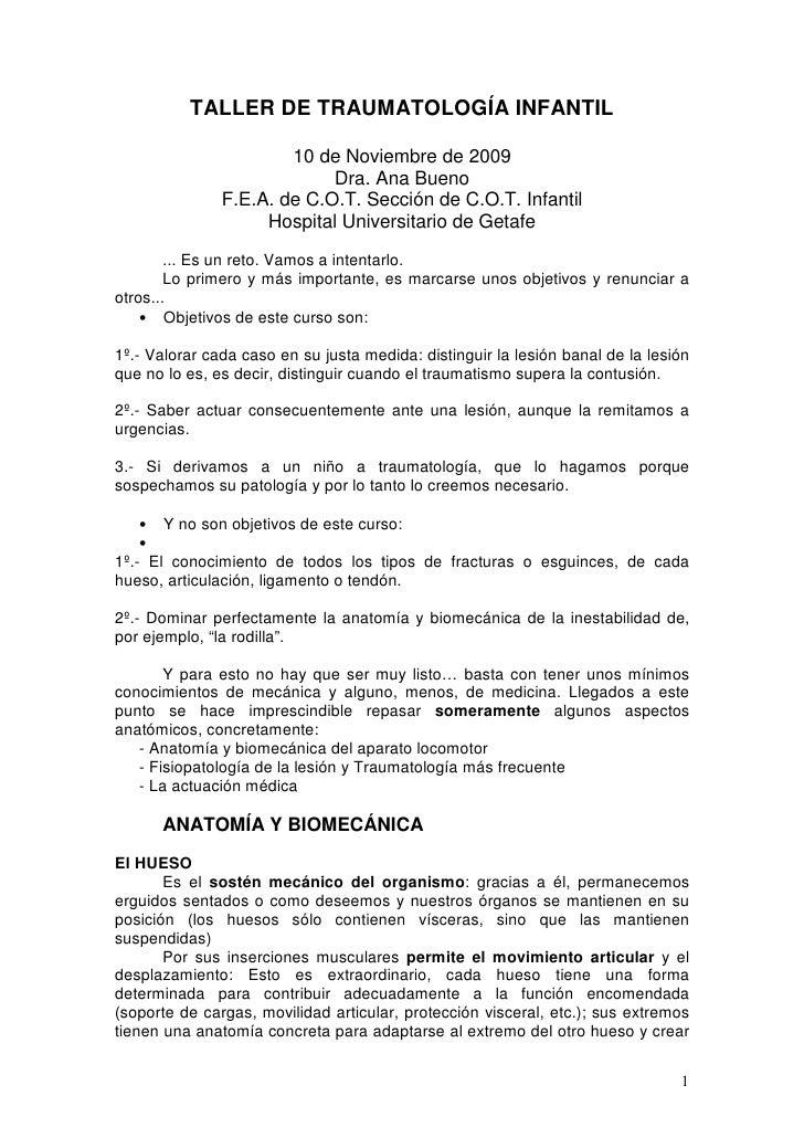 TALLER DE TRAUMATOLOGÍA INFANTIL                         10 de Noviembre de 2009                             Dra. Ana Buen...