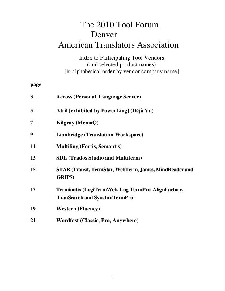 The 2010 Tool Forum               Denver       American Translators Association                 Index to Participating Too...