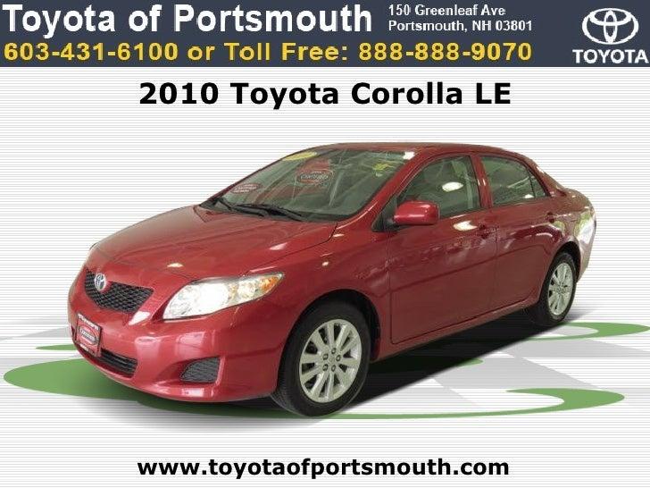 2010 Toyota Corolla LEwww.toyotaofportsmouth.com