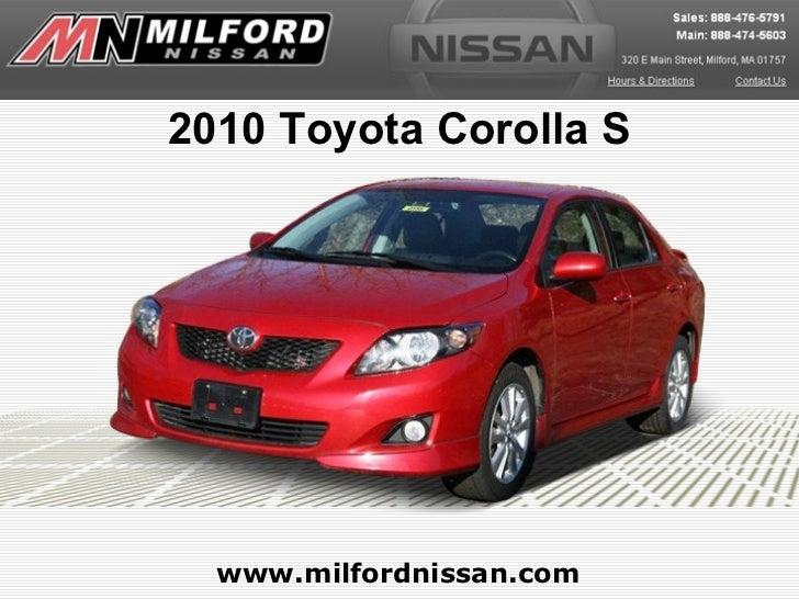 2010 Toyota Corolla S www.milfordnissan.com