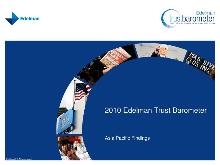 2010 Edelman Trust Barometer   Asia Pacific Findings