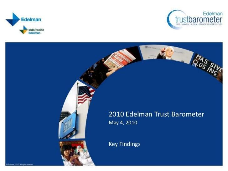 2010 Edelman Trust Barometer May 4, 2010   Key Findings