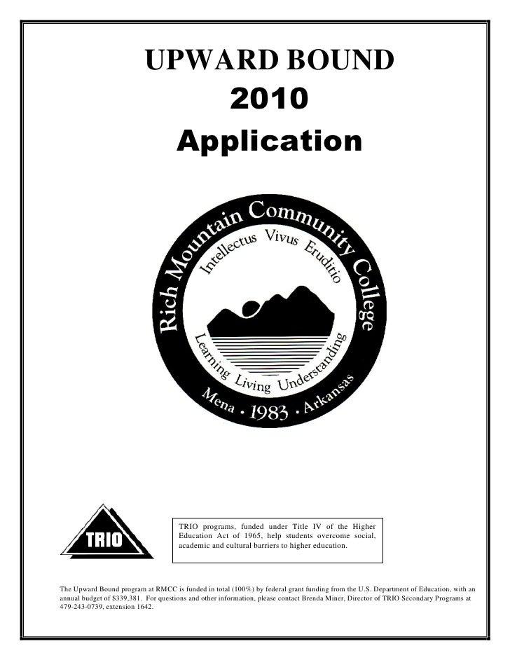 UPWARD BOUND                               2010                             Application                                   ...