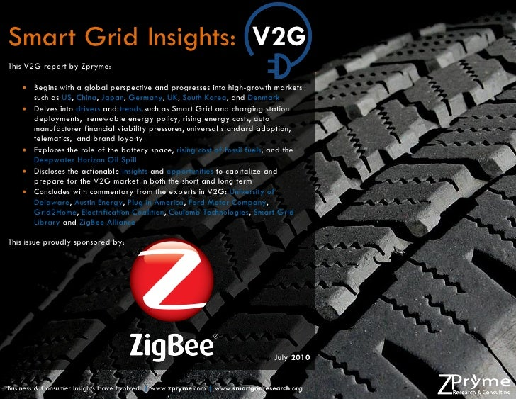 Smart Grid Insights: V2G This V2G report by Zpryme:       Begins with a global perspective and progresses into high-growt...