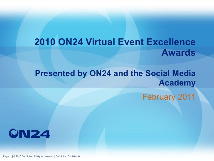 2010 ON24 Virtual Event Excellence Awards Presented by ON24 and the Social Media Academy February 2011