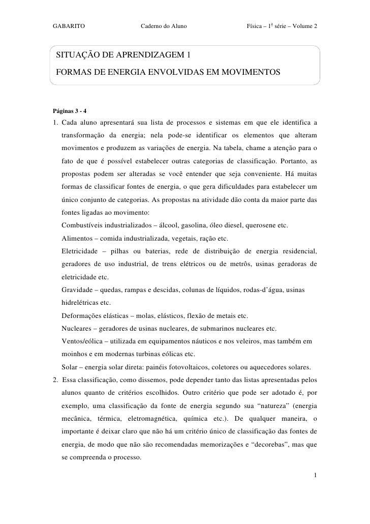GABARITO                      Caderno do Aluno                    Física – 1a série – Volume 2 SITUAÇÃO DE APRENDIZAGEM 1 ...