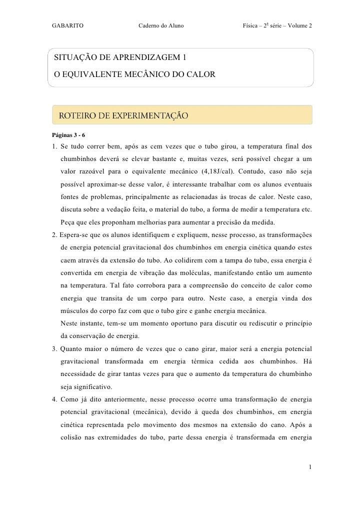 GABARITO                     Caderno do Aluno                    Física – 2a série – Volume 2SITUAÇÃO DE APRENDIZAGEM 1O E...