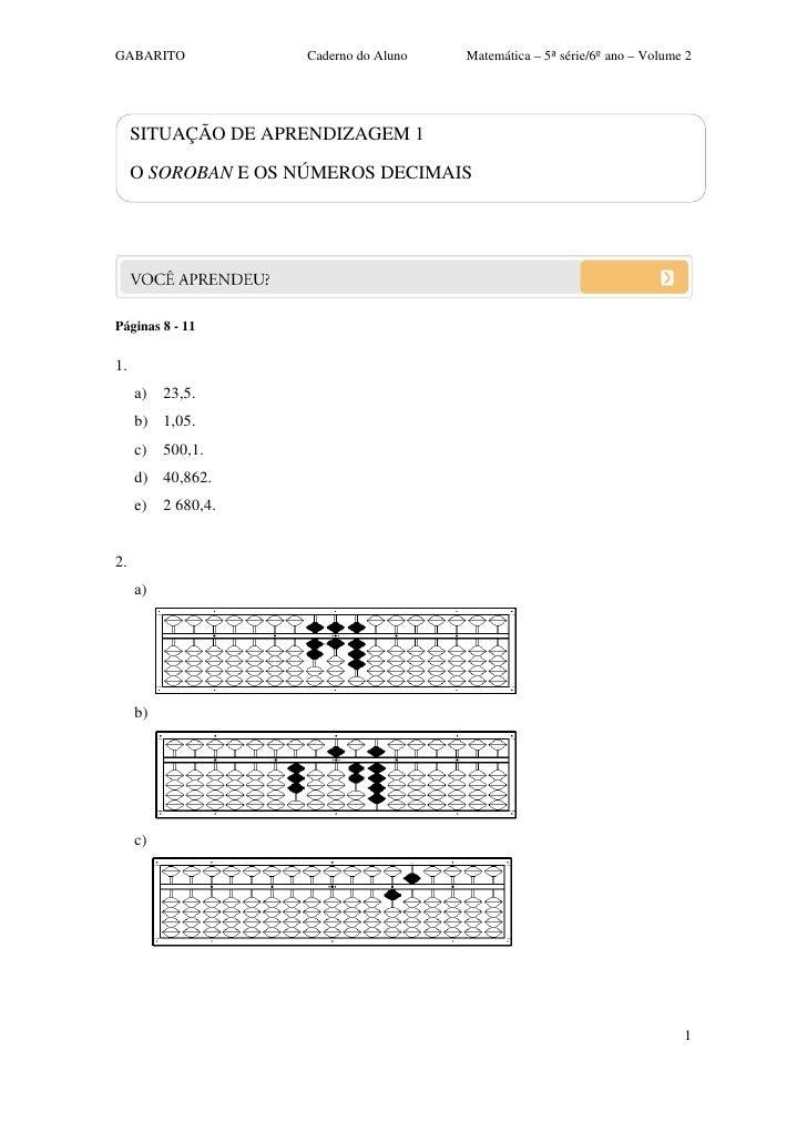 GABARITO             Caderno do Aluno   Matemática – 5ª série/6ºano – Volume 2     SITUAÇÃO DE APRENDIZAGEM 1     O SOROB...