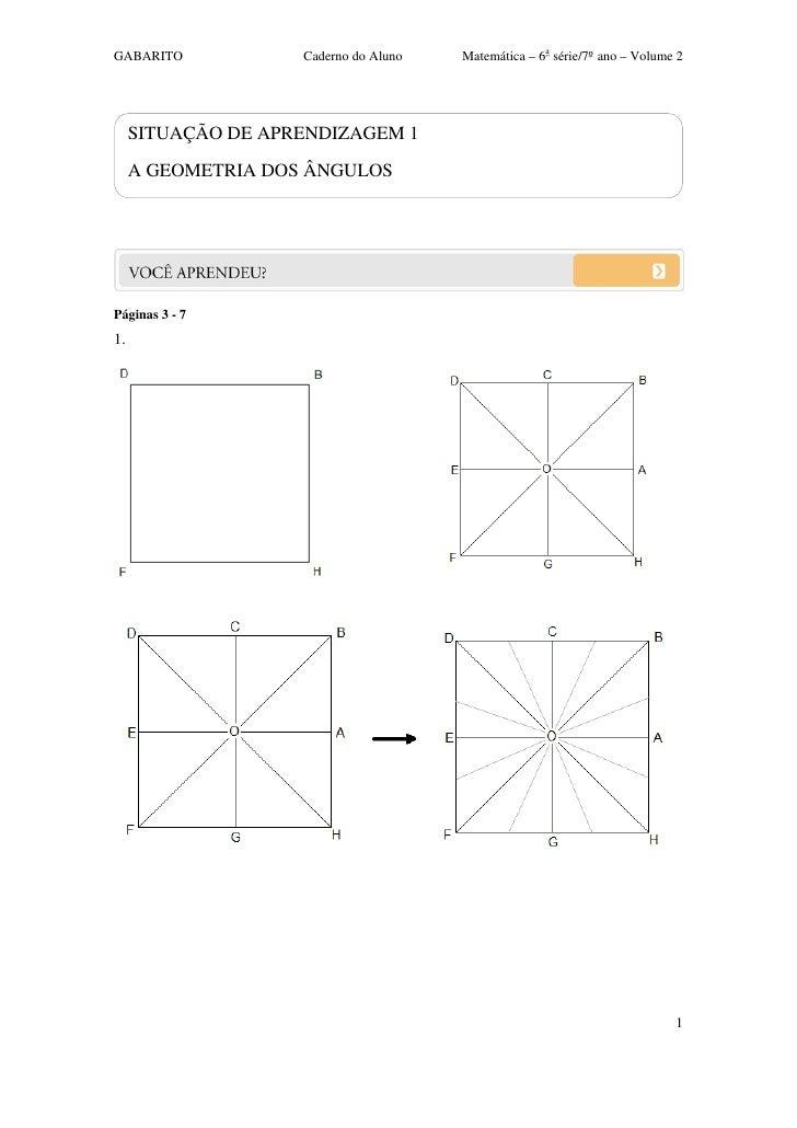 GABARITO            Caderno do Aluno   Matemática – 6a série/7ºano – Volume 2     SITUAÇÃO DE APRENDIZAGEM 1     A GEOMET...