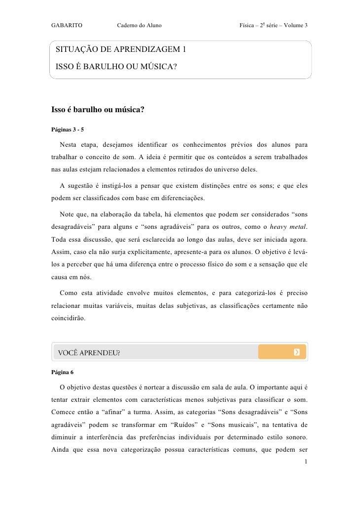 GABARITO              Caderno do Aluno                          Física – 2a série – Volume 3 SITUAÇÃO DE APRENDIZAGEM 1 IS...