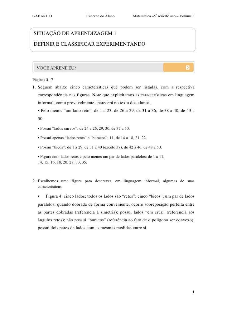 GABARITO                        Caderno do Aluno              Matemática –5a série/6o ano – Volume 3SITUAÇÃO DE APRENDIZAG...
