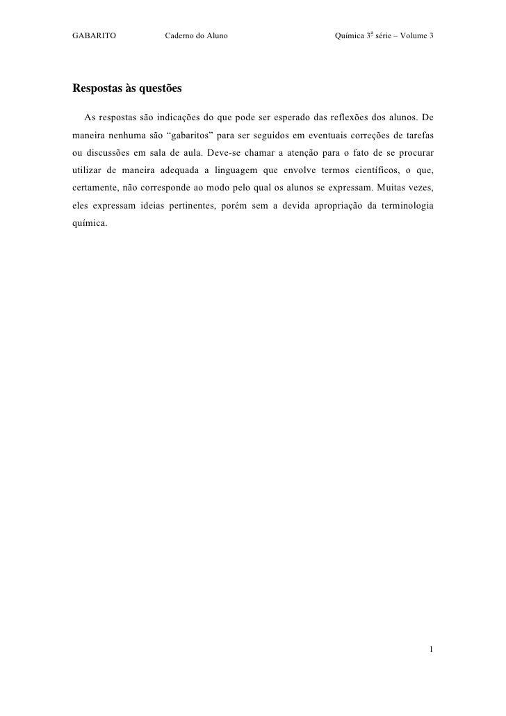 GABARITO             Caderno do Aluno                       Química 3a série – Volume 3Respostas às questões  As respostas...