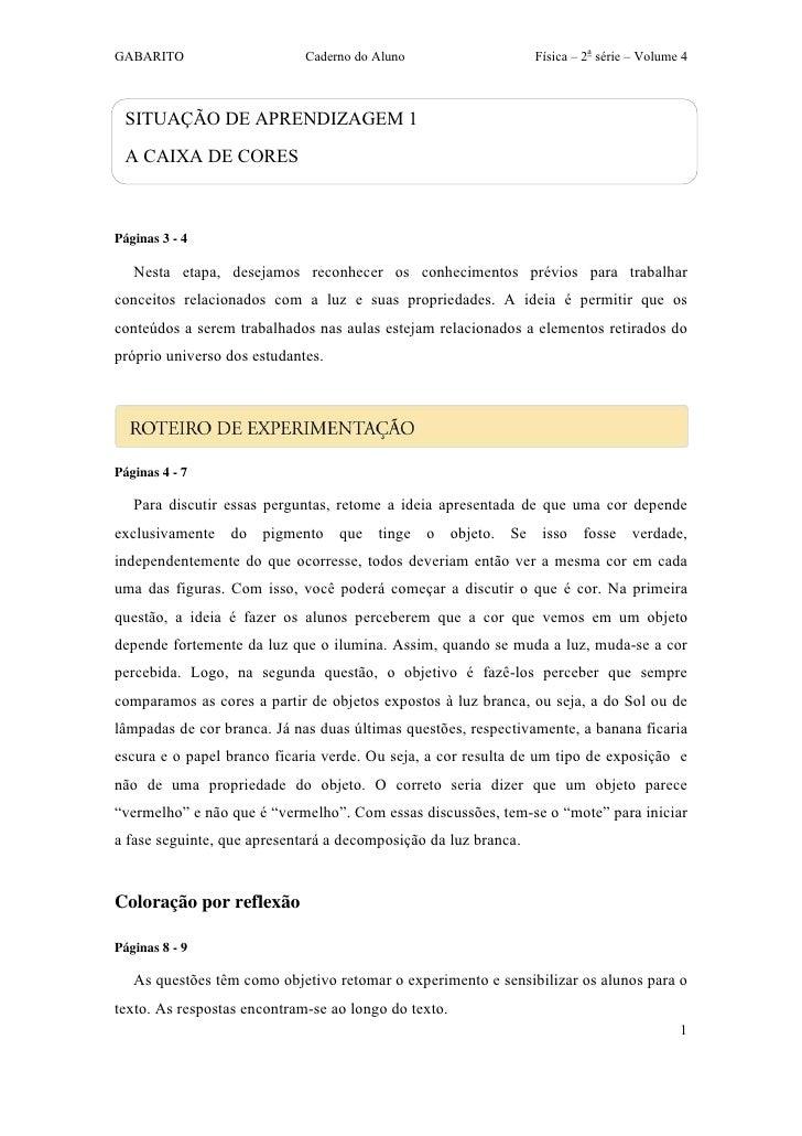 GABARITO                     Caderno do Aluno                    Física – 2a série – Volume 4 SITUAÇÃO DE APRENDIZAGEM 1 A...