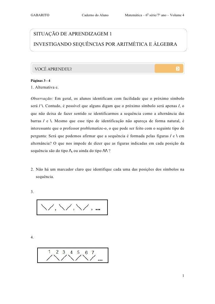 GABARITO                       Caderno do Aluno       Matemática – 6a série/7o ano – Volume 4 SITUAÇÃO DE APRENDIZAGEM 1 I...
