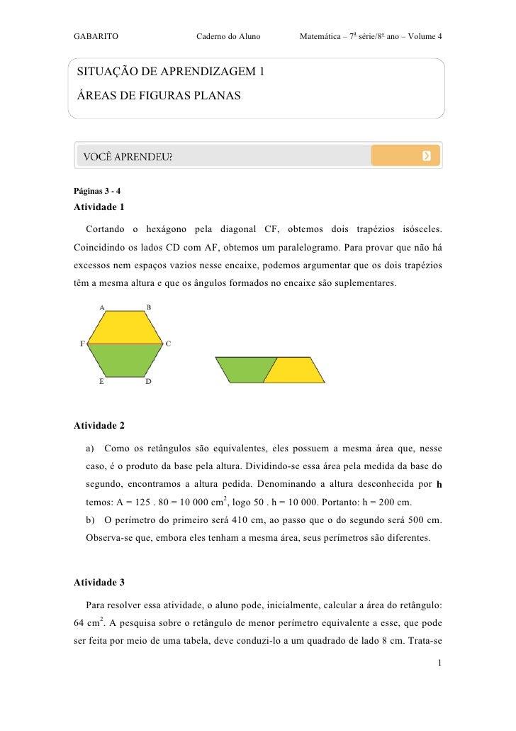 GABARITO                     Caderno do Aluno          Matemática – 7a série/8o ano – Volume 4SITUAÇÃO DE APRENDIZAGEM 1ÁR...