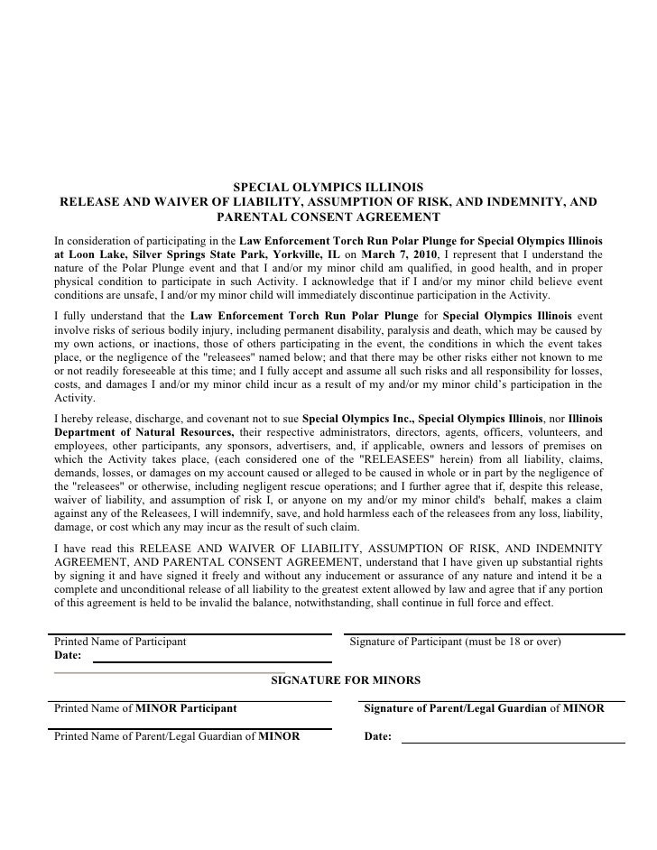 SPECIAL OLYMPICS ILLINOIS     RELEASE AND WAIVER OF LIABILITY, ASSUMPTION OF RISK, AND INDEMNITY, AND                     ...