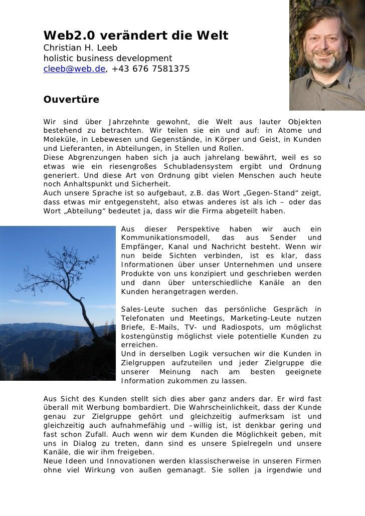Web2.0 verändert die WeltChristian H. Leebholistic business developmentcleeb@web.de, +43 676 7581375OuvertüreWir sind über...
