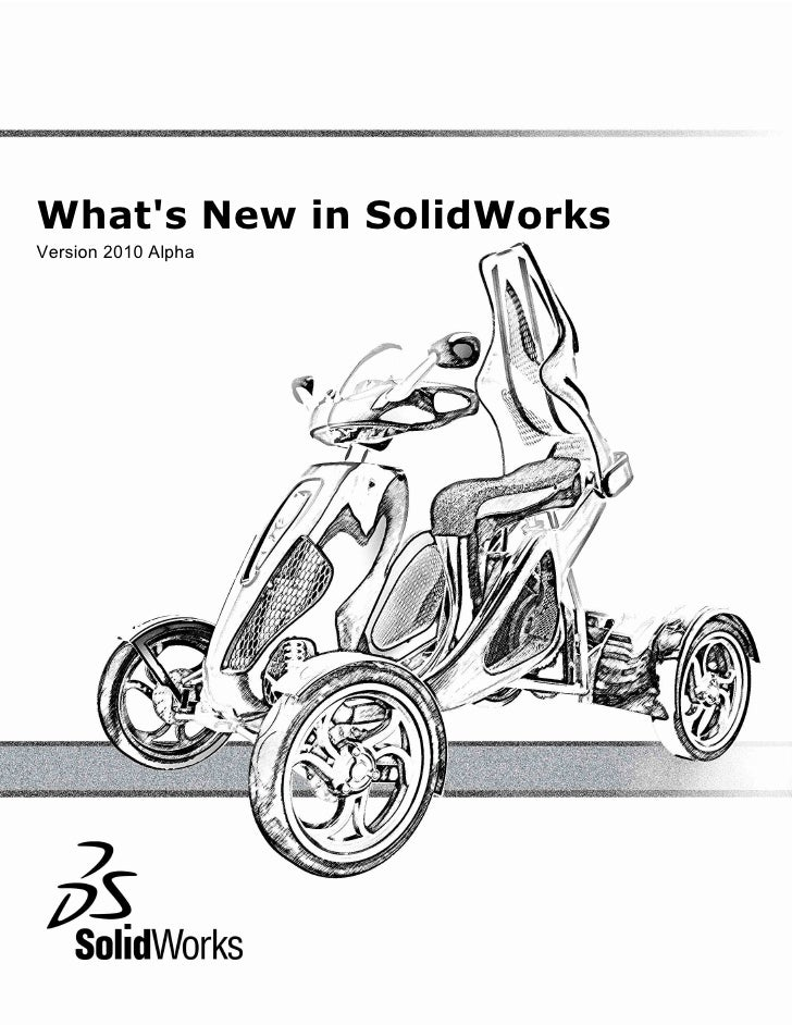 What's New in SolidWorks Version 2010 Alpha