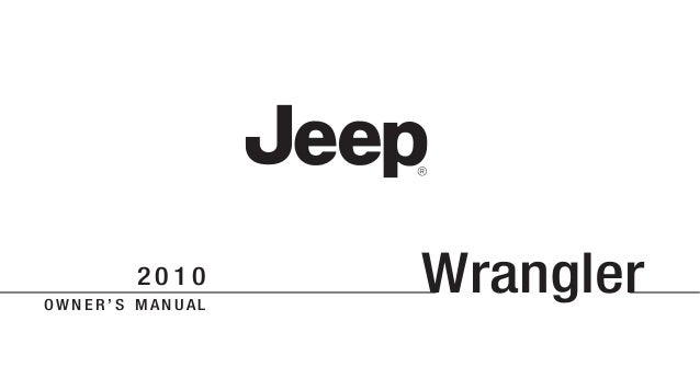 2010 wrangler owners manual www thejeepstore com rh slideshare net 2014 Jeep Wrangler Manual Book 2010 Jeep Wrangler Owner's Manual