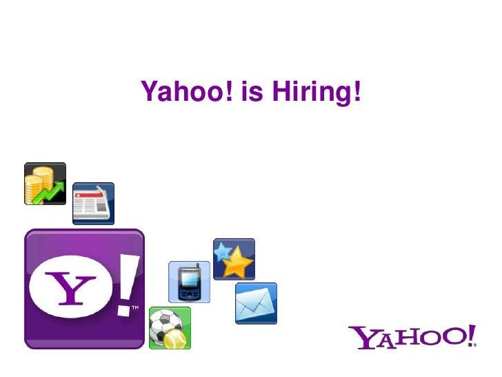 Yahoo! is Hiring! <br />