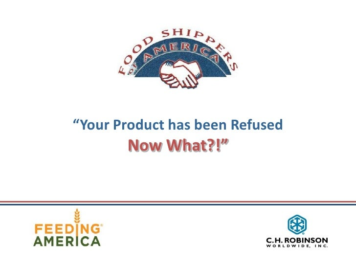 """""""Your Product has been Refused       Now What?!"""""""