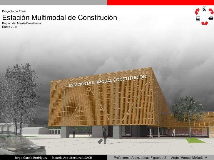 Estaci 243 N Multimodal De Constituci 243 N
